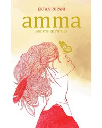 Amma And Other Stories