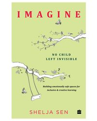 Imagine: No Child Left Invisible
