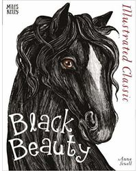 Illustrated Classics: Black Beauty