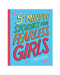 5- Minute Stories For Fearless Girls