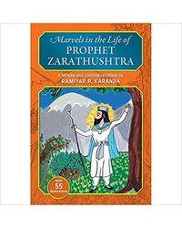Marvels In The Life Of Prophet Zarathushtra