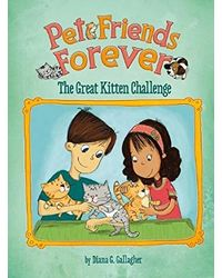 The Great Kitten Challenge (Pet Friends Forever)