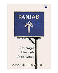 Panjab: Journeys Through Fault Lines