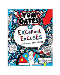 Tom Gates# 02: Excellent Excuses And Other Good Stuff