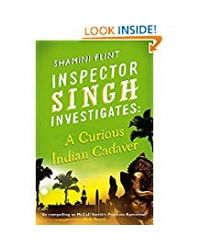 Inspector Singh Investigates: A Curious Indian Cadaver: Number 5 In Series