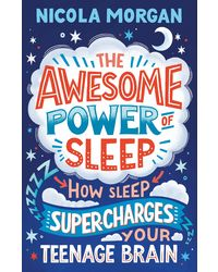 The Awesome Power of Sleep