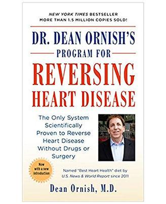 Dr. Dean Ornish s Program For Reversing Heart Disease