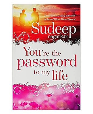 You Re The Password To My Life