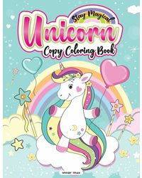 Stay Magical Unicorn Copy Coloring Book