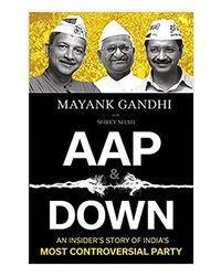 Aap & Down: An Insider