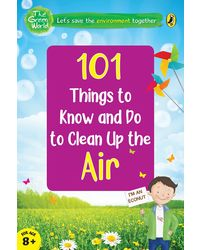 101 Things To Know And Do: Let's Clean Up The Air