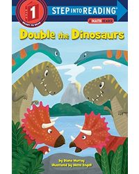 Double the Dinosaurs: A Math Reader