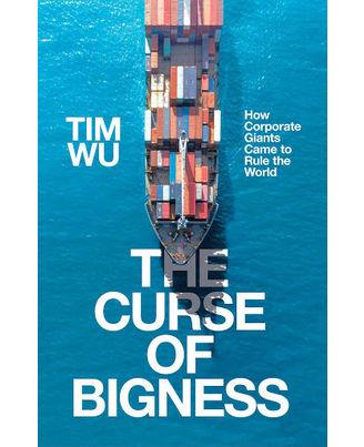 Curse of Bigness, The