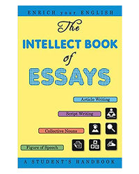 The Intellect Book Of Essays