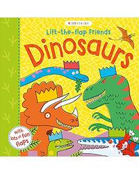 Lift- The- Flap Friends Dinosaurs