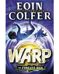 The Forever Man (W. A. R. P. Book 3)