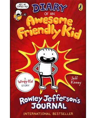 Diary of an Awesome Friendly Kid: Rowley Jefferson s Journal