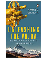 Unleashing The Vajra: Nepal's Journey Between India And China