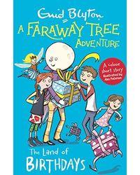 A Faraway Tree Adventure: The Land Of Birthdays