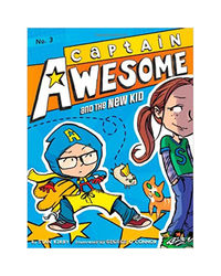Captain Awesome And The New Kid Volume 3