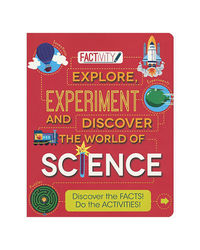 Explore Experiment And Discover The World Of Science