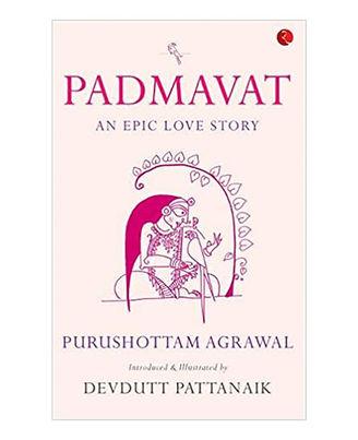 Padmavat: An Epic Love Story