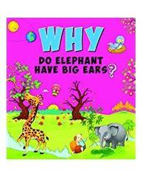 Why do elephants have big e