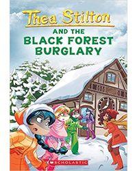 Thea Stilton# 30 Thea Stilton And The Black Forest Burglary