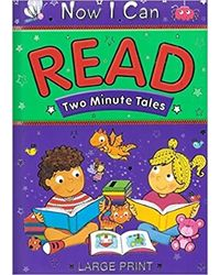 Two Minute Tales Now I Can Read Large Print