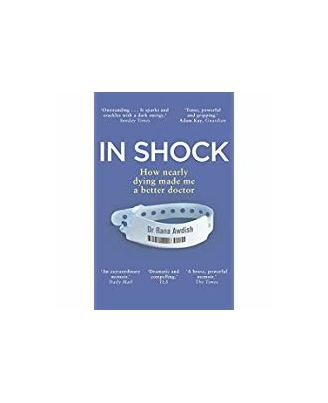In Shock: How Nearly Dying Made Me A Better Doctor