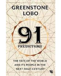 91 Predictions: Fate Of The World And Pe