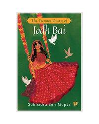 Teenage Diary Of Jodh Bai