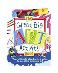 The Great Big Art Activity Book: 0