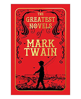 The Greatest Novels Of Mark Twain (Deluxe Hardbound Edition)