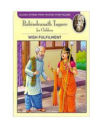 Tagore: The Wish Fulfillment