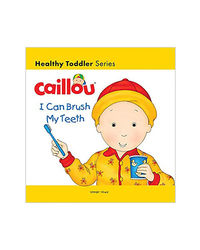 Caillou- I Can Brush My Teeth