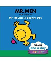 Monday: Mr. Bounce's Bouncy Day
