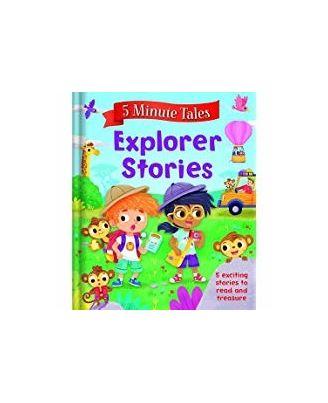 5 Minute Tales: Explorer Stories