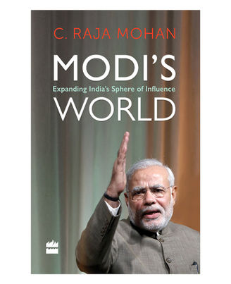 Modi s World: Expanding India s Sphere Of Influence