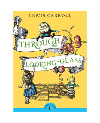 Through The Looking- Glass (Puffin Classics)