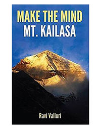Make The Mind Mt. Kailasa