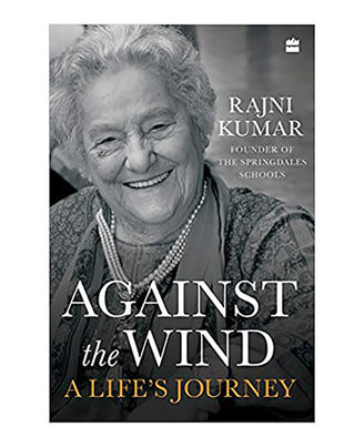 Against The Wind: A Life s Journey