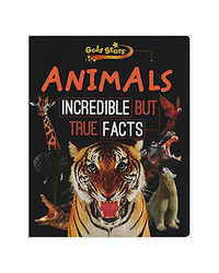 Animals Incredible But True Fact