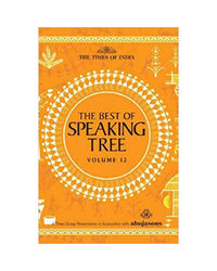 The Best Of Speaking Tree Vol. 12