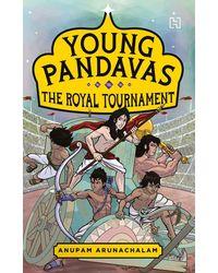 Young Pandavas: The Royal Tournament