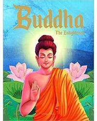 Buddha: The Enlightened