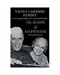 The Scope Of Happiness: A Personal Memoir