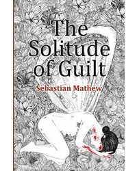 Solitude of Guilt