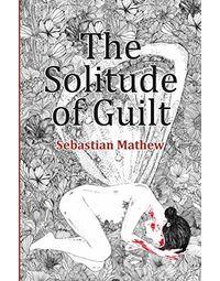 Solitude of Guilt