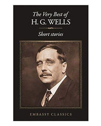 The Very Best Of H. G Wells